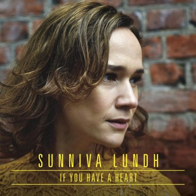 sunniva lundh - if you have a heart
